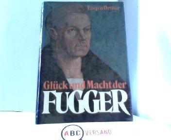 Buchseite und Rezensionen zu 'Glück und Macht der Fugger' von Eugen Ortner