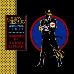 Dick Tracy by Danny Elfman (1990-06-28) (Elfman Tracy Dick Danny)