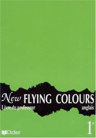New Flying Colours, 1re L.V.1 et L.V.2. Guide pédagogique