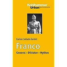 Franco: General - Diktator - Mythos (Urban-Taschenbücher)