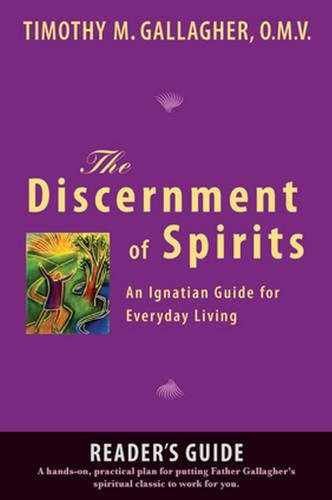 the-discernment-of-spirits-a-readers-guide-an-ignatian-guide-for-everyday-living