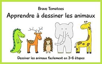 Apprendre à Dessiner Les Animaux Dessiner Pour Enfants