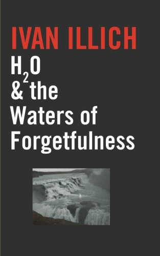 H2O and the Waters of Forgetfulness (Open Forum)