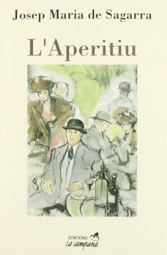 L'aperitiu por Josep Maria de Segarra