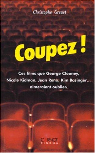 Coupez ! Ces films que George Clooney, Nicole Kidman, Jean Reno, Kim Basinger... aimeraient oublier