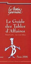 Le Guide des Tables d'Affaires : Paris