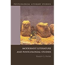 Modernist Literature and Postcolonial Studies (Postcolonial Literary Studies)
