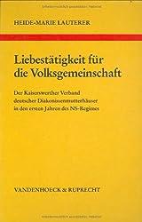Liebestätigkeit für die Volksgemeinschaft (Abhandl.d.akad.der Wissensch. Phil.-hist.klasse 3.folge, Band 22)