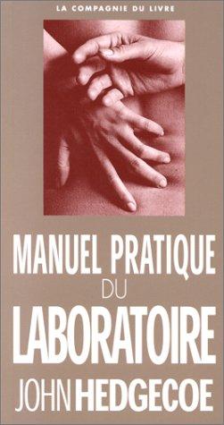 Manuel pratique du laboratoire par John Hedgecoe