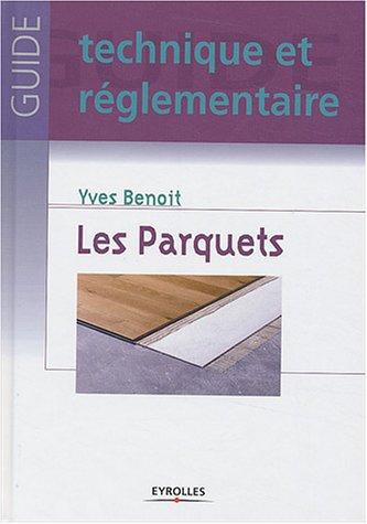 Les Parquets par Yves Benoit