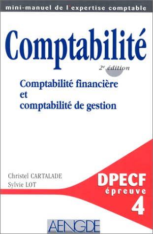 COMPTABILITE. Comptabilité financière et comptabilité de gestion, 2ème édition