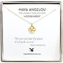 Dogeared Collana pendente placcata in oro 14 K a forma di fiore, No One Can Take The Place Of A Friend di Maya Angelou, lunghezza 40,64 cm con estensore da 5 cm