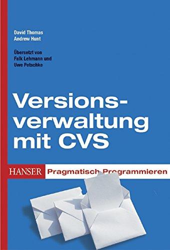 Pragmatisch Programmieren - Versionsverwaltung mit CVS
