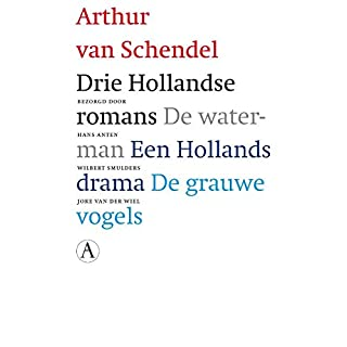 Drie Hollandse romans (Dutch Edition)