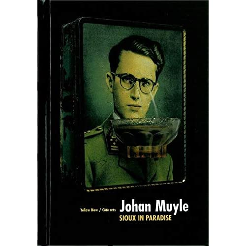 Johan Muyle: Sioux In Paradise