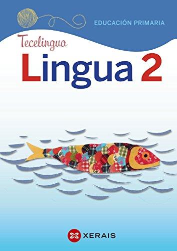 Lingua 2 Educación Primaria. Proxecto Tecelingua (2018) por Marta Añón Montes