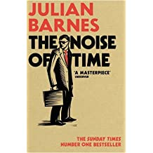 [(The Noise of Time)] [Author: Julian Barnes] published on (January, 2017)