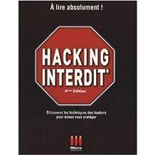 Hacking Interdit de Alexandre Gomez Urbina ( 1 février 2010 )
