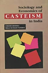 Sociology and Economics of Cateism in India
