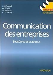 COMMUNICATION DES ENTREPRISES. Stratégies et pratiques