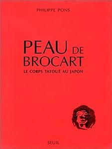 vignette de 'Peau de brocart (Philippe Pons)'
