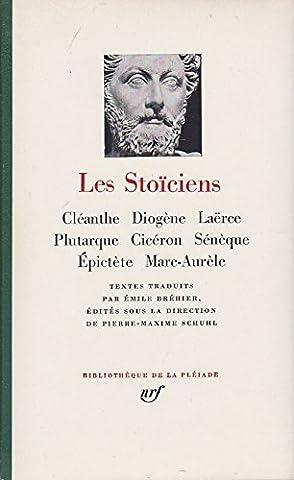 Pierre Maxime Schuhl - Les Stoïciens (Bibliothèque de la