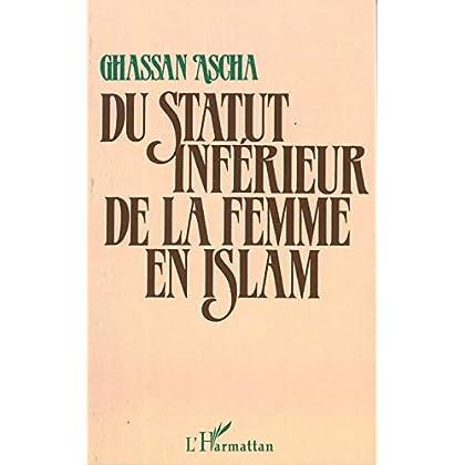 Du statut inférieur de la femme en Islam