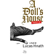A Doll's House, Part 2 (TCG Edition) (English Edition)