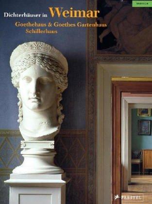 Dichterhäuser in Weimar: Goethehaus, Goethes Gartenhaus & Schillerhaus