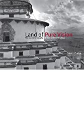 Land of Pure Vision: The Sacred Geography of Tibet and the Himalaya