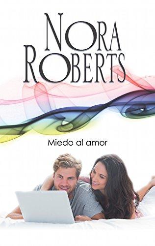 Miedo al amor: Los MacGregor (Nora Roberts)