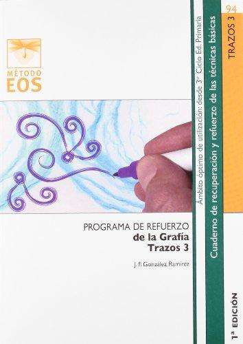 TRAZOS 3: Programa de refuerzo de la grafía (Método EOS)