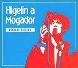 A Mogador : Hold Tight