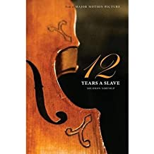 [(Twelve Years a Slave (the Original Book from Which the 2013 Movie '12 Years a Slave' Is Based) (Illustrated))] [Author: Solomon Northup] published on (January, 2014)