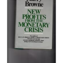 New profits from the monetary crisis by Harry Browne (1978-08-01)