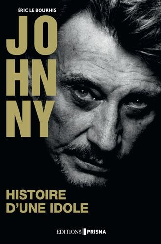 Johnny - Histoire d'une idole - Collector