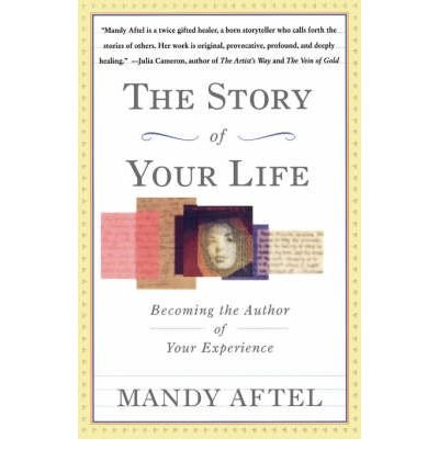 [(The Story of Your Life: Becoming the Author of Your Experience)] [Author: Mandy Aftel] published on (June, 1997)