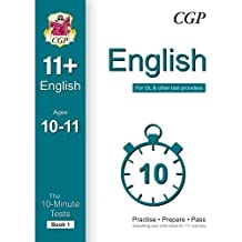 10-Minute Tests for 11+ English Ages 10-11 (Book 1) - for GL & Other Test Providers (CGP 11+ GL)