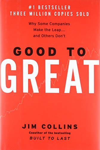 Good to Great: Why Some Companies Make the Leap... and Others Don't por Jim Collins