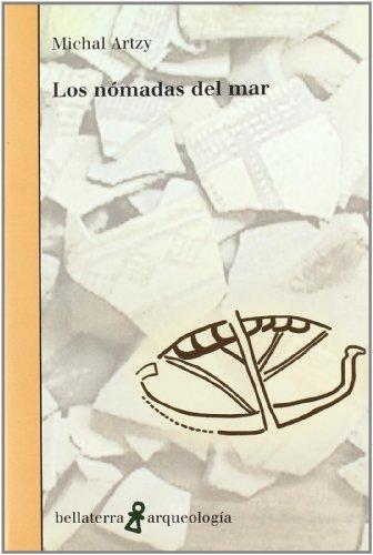 Nómadas del mar (Arqueologia (bellaterra)) por Artzy Michal