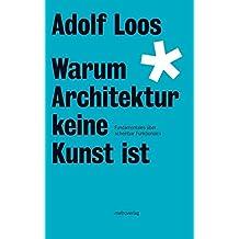 Warum Architektur keine Kunst ist: Fundamentales über scheinbar Funktionales