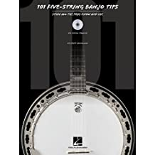 101 Five-string Banjo Tips: Stuff All the Pros Know and Use: 22 Demo Tracks