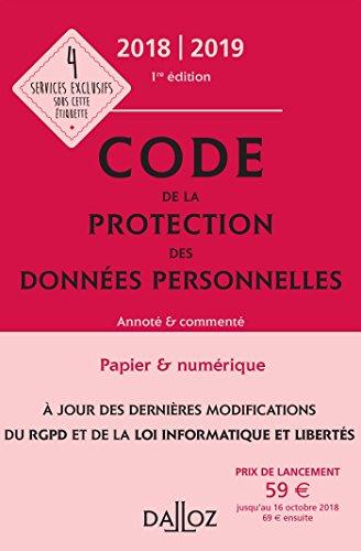 Code de la protection des données personnelles 2018/2019 - 1re édition