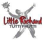 Tutti frutti | Little Richard (1932-....)