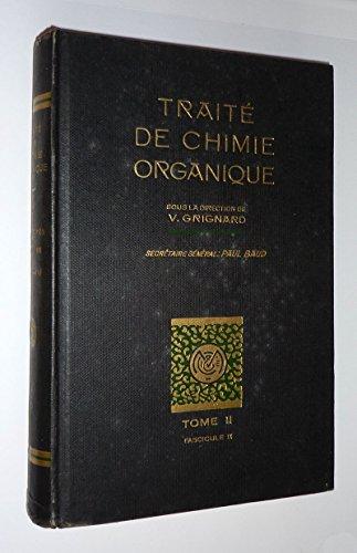 Traité de chimie organique, Tome II, Fascicule II