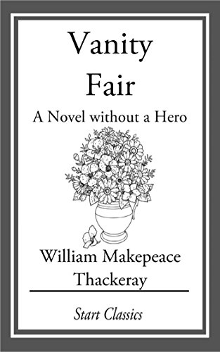 vanity-fair-a-novel-without-a-hero-english-edition
