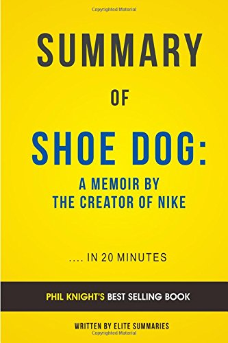 summary-of-shoe-dog-by-phil-knight-includes-analysis