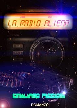 La Radio Aliena di [Piccioni, Emiliano]