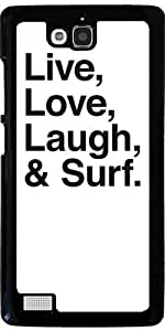GrabYourDesign Hülle für Huawei Honor 3C - Live Love Laugh And Surf