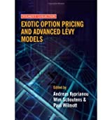 [(Exotic Option Pricing and Advanced Levy Models )] [Author: Andreas Kyprianou] [Oct-2005]